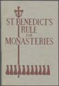Click to select: St. Benedict's Rule for Monasteries