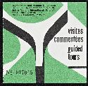 Click to select: Visites Commentées Guided Tours
