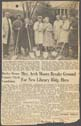 Click to select: Newspaper Clipping - Mrs. Arch Moore Breaks Ground for New Library Bldg. Here