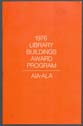 Click to select: 1976 Library Buildings Award Program